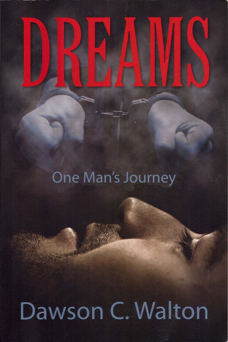 Dreams: One man's Journey